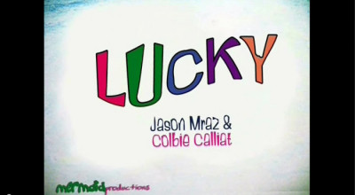 Lucky – Jason Mraz and Colbie Caillat