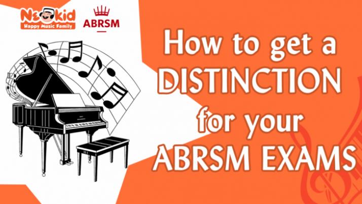 Mẹo đạt Distinction cho kỳ thi ABRSM